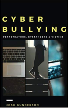 cyberbullying perpetrators, bystanders and victimsscreen shot 2019-01-13 at 8.45.32 am